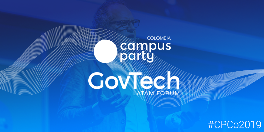 GovTech Campus Party Colombia 2019