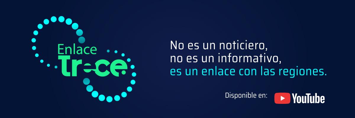 Enlace Trece, no es un noticiero, no es un informativo, es un enlace con las regiones de Colombia