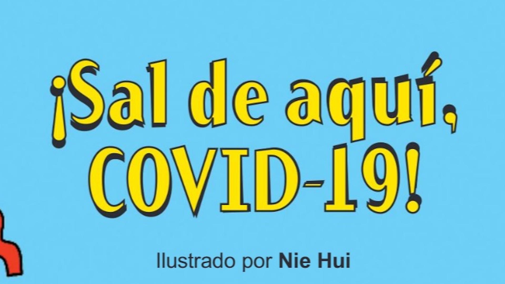 """""""¡Sal de aquí, COVID-19!"""", ordenan los libros"""